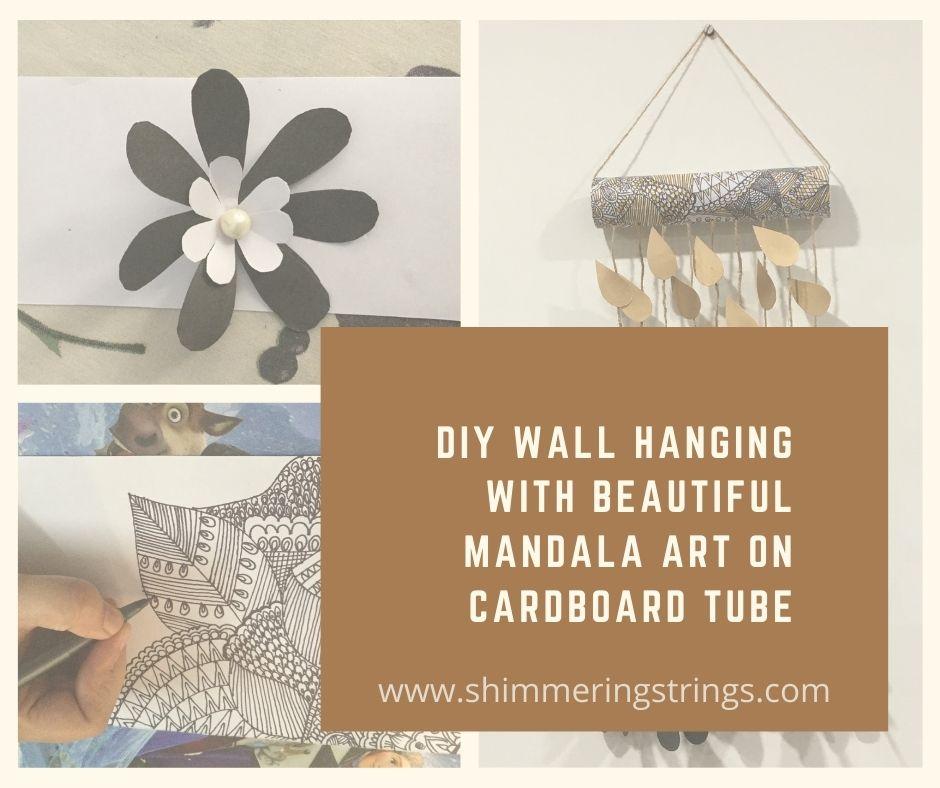 wall hanging with mandala art on cardboard tube/kitchen roll